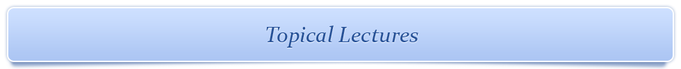 Topical Lectures